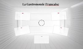 La Gastronomie Francaise