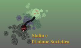 Stalin e l'Unione Sovietica