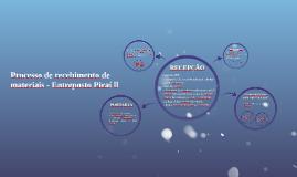 Processo de recebimento de materiais - Entreposto Piraí ll