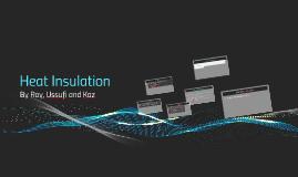 Copy of Heat Insulation