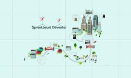 Spreekbeurt Deventer