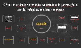 Copy of O Risco de acidente de trabalho na indústria de panificação: