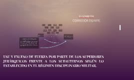 USU Y EXCESO DE FUERZA POR PARTE DE LOS SUPERIORES JERÁRQUIC