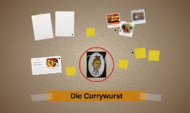 Die Currywurst