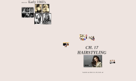 CH. 17 HAIRSTYLING