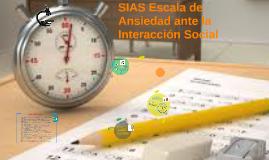 Copy of SIAS Escala de Ansiedad ante la Interacción Social
