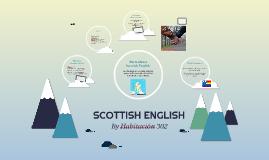 SCOTTISH ENGLISH