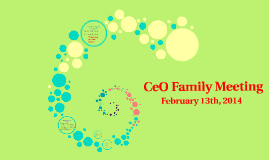 Copy of CeO Family Meeting
