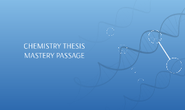 Chemistry Mastery Passage