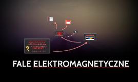 FALE ELKTROMAGNETYCZNE