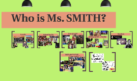 Who is Ms. Smith?