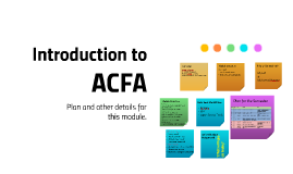 Lecture 1 - Introduction to ACFA