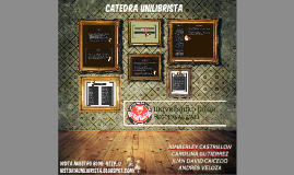 Copy of CATEDRA UNILIBRISTA