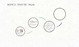 MAPE 3 - UNIT III - Music