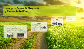 Homage to Catalonia Chapter 8