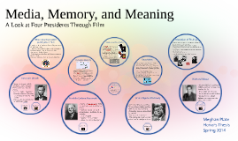 Media, Memory, and Meaning