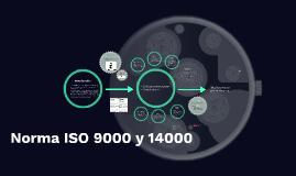 Norma ISO 9001 y 14001
