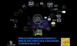 INFORME DE ACTIVIDADES REALIZADAS POR LOS LOS ESTUDIANTES  D