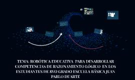 ROBÓTICA EDUCATIVA  PARA DESARROLLAR  COMPETENCIAS DE RAZONA