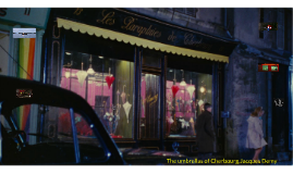 The umbrellas of Cherbourg,Jacques Demy