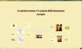 La società cortese e la nascita della letterature europee
