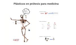 Plásticos en prótesis para medicina