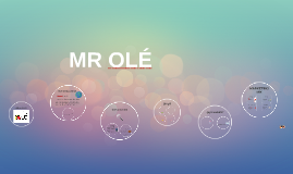 MR OLÉ