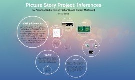 Picture Story Project: Inferences
