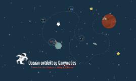 Oceaan ontdekt op Ganymedes