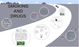 Smoking and Drugs