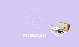 BANCO TERMINOLOGICO