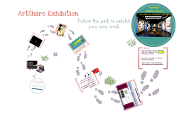 Student ARTSHARE Gallery - steps to Exhibition