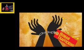 Human Trafficking Presentation