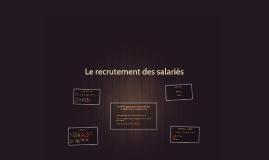 Le recrutement des salariés