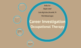 FCCLA: Career Investigation by Kaitlyn Cox on Prezi