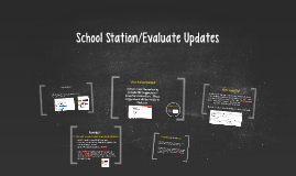 School Station/Evaluate Updates