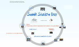 Summit Shadow Day