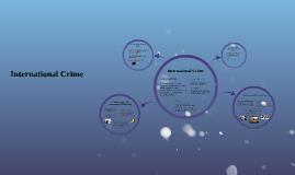 Copy of International Crime