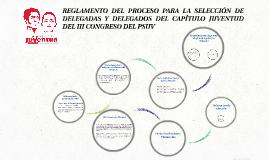 REGLAMENTO DEL PROCESO PARA LA SELECCIÓN DE DELEGADAS Y DELE