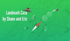 Landmark Case