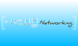 Copy of Networking
