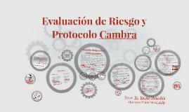 Evaluación de Riesgo y Protocolo Cambra