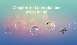 Chapitre 1: La production d'électricité