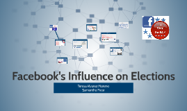 Facebook's Influence on Elections