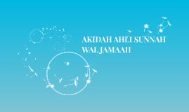 AKIDAH AHLI SUNNAH WAL JAMAAH