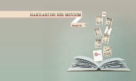 HAKKARİ'DE BİR MEVSİM