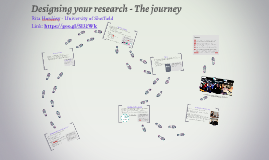 Designing a research - the journey