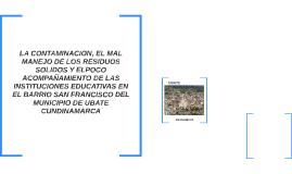 LA CONTAMINACION, EL MAL MANEJO DE LOS RESIDUOS SOLIDOS Y EL