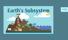 Earth's Subsystem