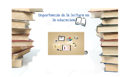 Copy of IMPORTANCIA DE LA LECTURA EN LA EDUCACIÒN